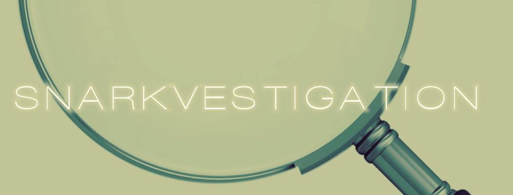 Snarkvestigation.png